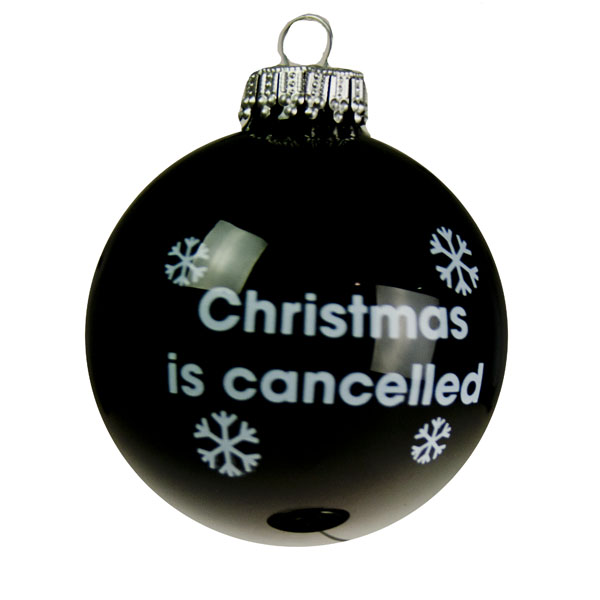 Santa Balls Black Christmas Is Cancelled Glass Bauble - 1 x 60mm